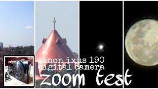 CANON ixus 190 digital camera Zoom test