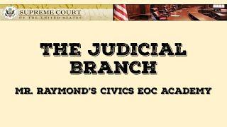 Judicial Branch - Civics State Exam
