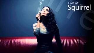 LarsM - Squirrel (Original Club Mix) | (FREE DOWNLOAD) NEW 2013! (EDM)