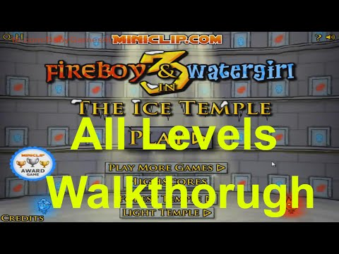 Fireboy And Watergirl Ice Temple Walkthrough All Levels