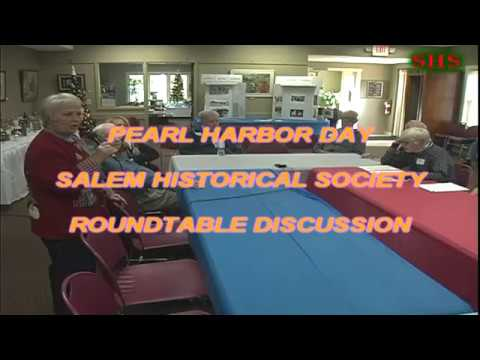 Salem Historical Society Pearl Harbor Round Table