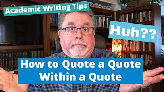 How to Quote a Quote Within a Quote