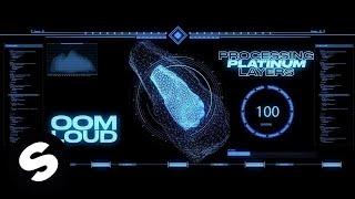 Oomloud - Platinum (Official Music Video)