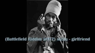 (Battlefield Riddim 2007) sizzla - girlfriend
