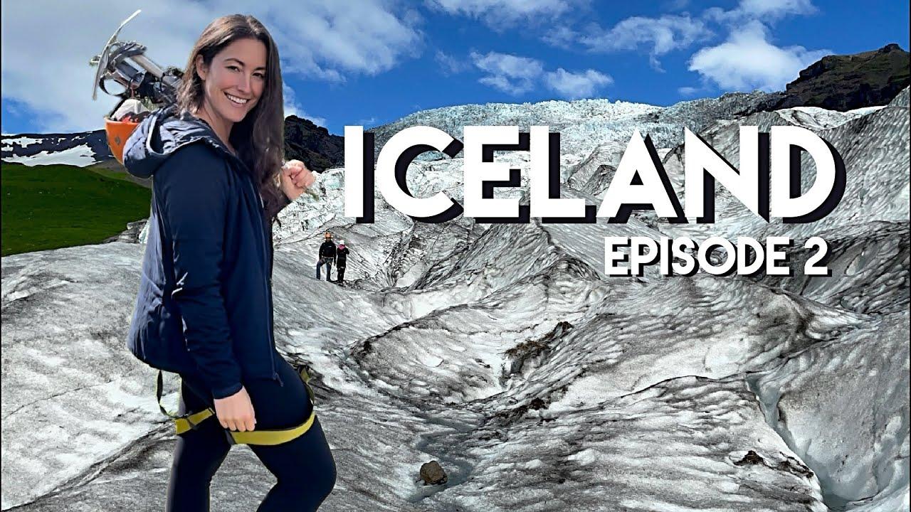 ICELAND: Climbing Glaciers, Volcanos, Beaches & more adventures around Ring Road - Pt. 2
