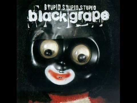 Black Grape - Money Back Guaranteed