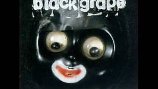 Black Grape - Money Back Guaranteed