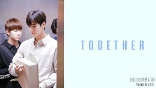 [CEWHK中韓歌詞]ASTRO車銀優(차은우)-Together(Top Management OST)