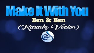 Download Mp3 Make It With You - Ben&ben  Make It With You Ost   Karaoke Version
