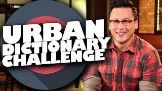 Urban Dictionary Challenge!