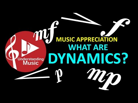 Music Appreciation - Dynamics
