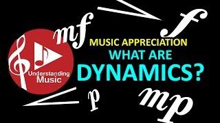 Music Appreciation - Dynamics thumbnail