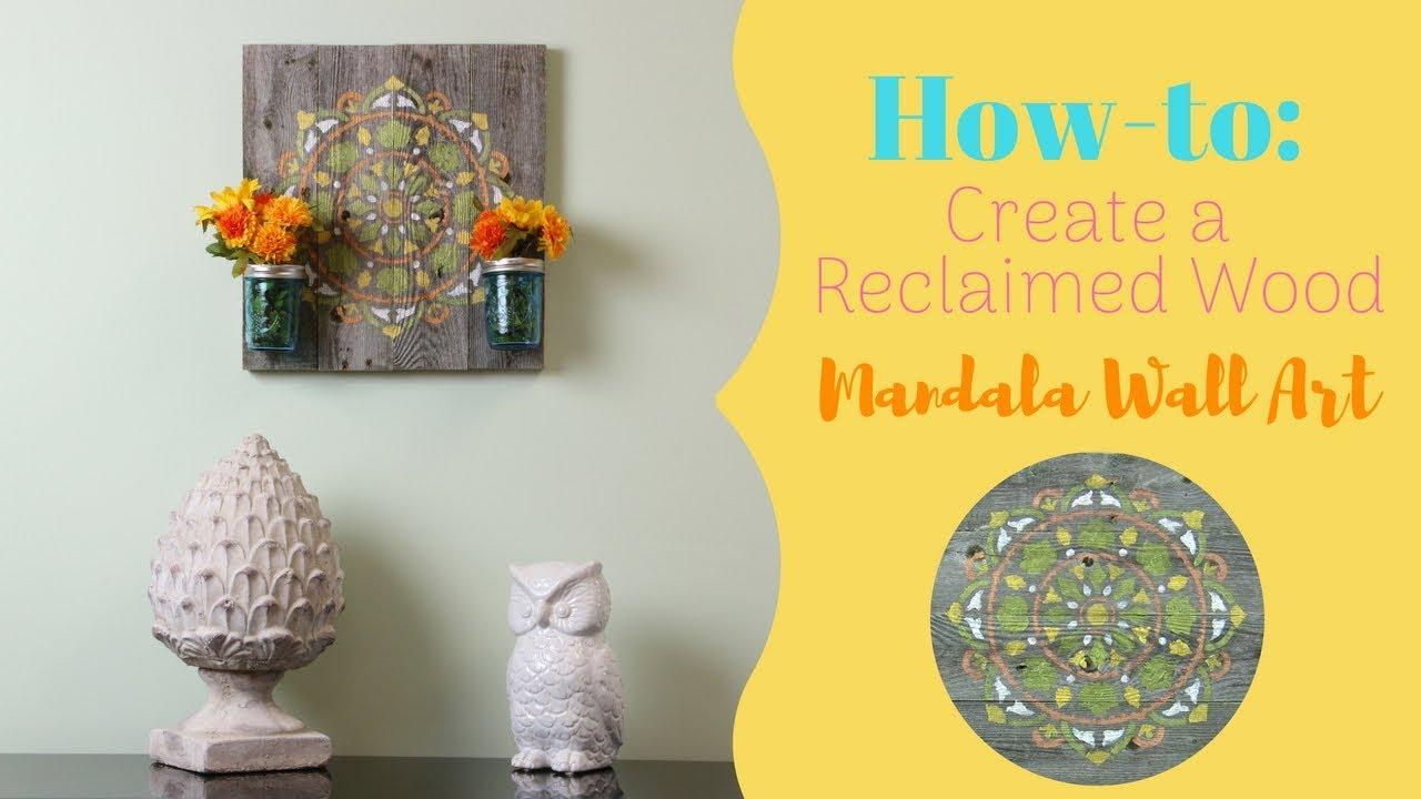 Easy Reclaimed Wood DIY Mandala Wall Decor with Mason Jars! - YouTube