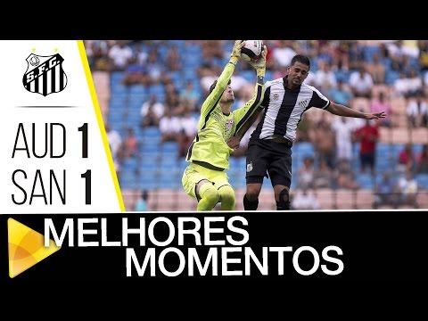 Audax 1 x 1 Santos | MELHORES MOMENTOS | Copa SP (08/01/17)