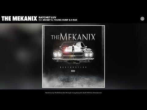 The Mekanix - Ratchet Luv (Audio) (feat. Money B, Young Hump & 4 rAx)