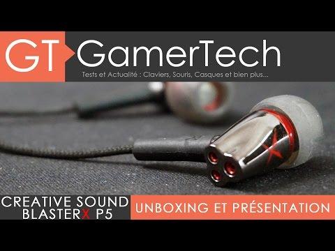 Creative Sound BlasterX P5 - Unboxing et Test FR - Des écouteurs pour gamers