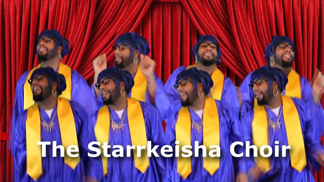 starrkeisha choir part 2