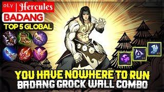 You Have Nowhere To Run, Badang Grock Wall Combo [Top Global Badang] ᵒᴸᵞ   Hercules - Mobile Legends