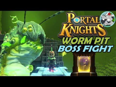 PORTAL KNIGHTS #6 WORM PIT - FIRST PORTAL BOSS FIGHT