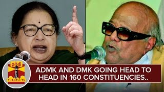ADMK & DMK going head to head in 160 Constituencies | Special Report | ThanthI Tv