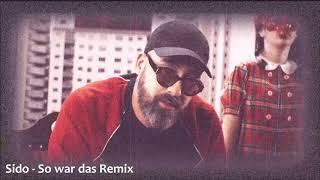 Sido - So war das Remix
