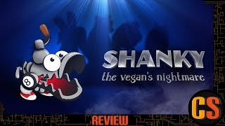 SHANKY: THE VEGAN'S NIGHTMARE - REVIEW (Video Game Video Review)