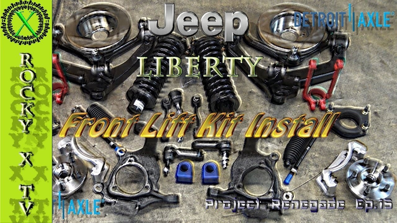 Jeep Liberty Front Lift Kit & New Suspension, Project ...