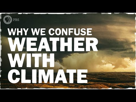 Why We Confuse Weather and Climate | Hot Mess