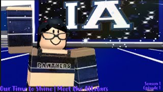 Our Time To Shine | Meet the Allstars Season 1 Ep 1 ~Roblox