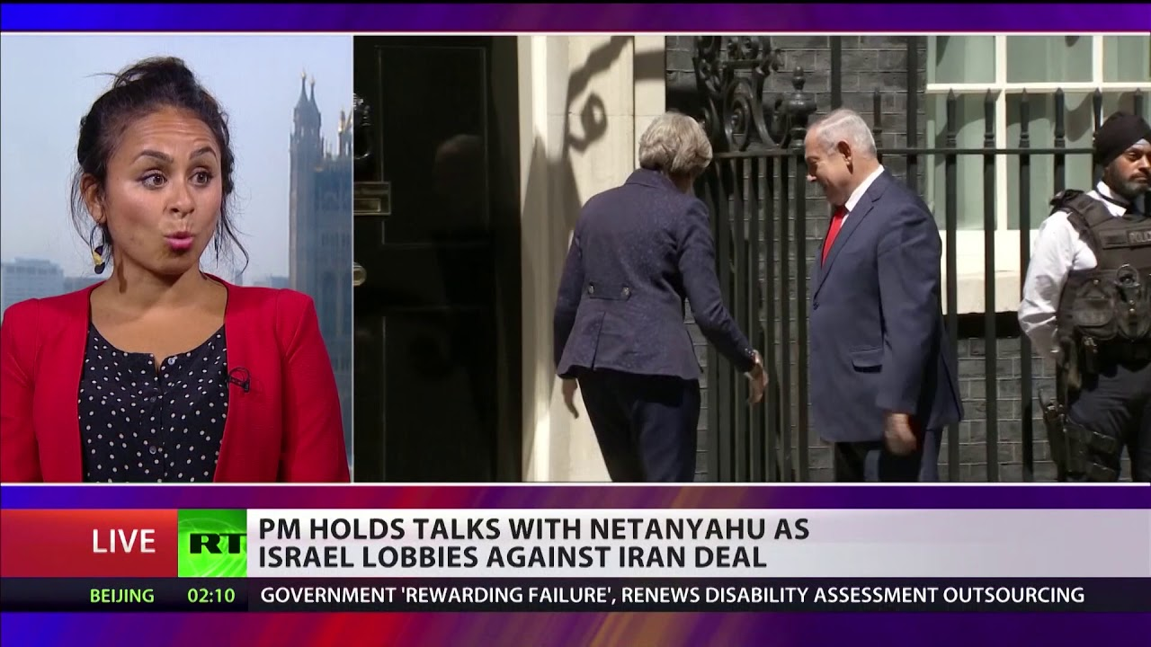 May holds talks with Netanyahu as Israel lobbies against Iran deal