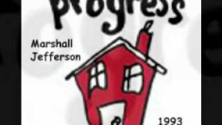 Marshall Jefferson - Progress (1993) - Part 2