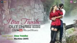 Itna tumhe chahna hai New lovely song