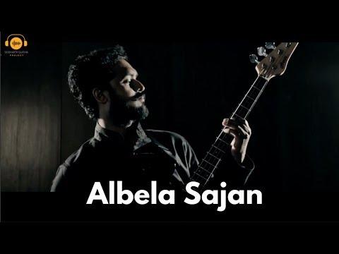 Albela Sajan - Cover | Hum Dil De Chuke Sanam | Arjit Agarwal | Siddharth Slathia Project