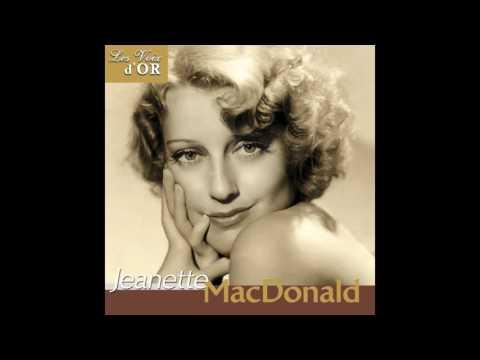 "Jeanette MacDonald - Sympathy (feat. Herbert Stothart) [From ""L'espionne de Castille""]"