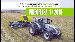 Maszyny rolnicze – co nowego? VIDEOFLESZ 1/2018 portalu maszynydlafarmera.pl
