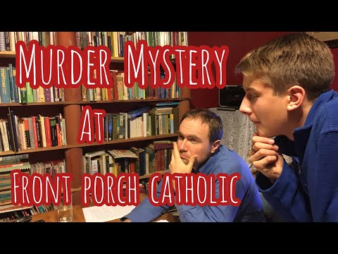 Murder Mystery at Front Porch Catholic