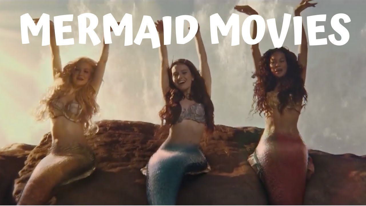 Mermaid Movies Top 20 Video Clips From Each Movie