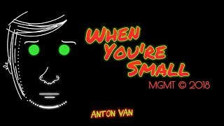 When You're Small - MGMT (Letra Traducida Español)