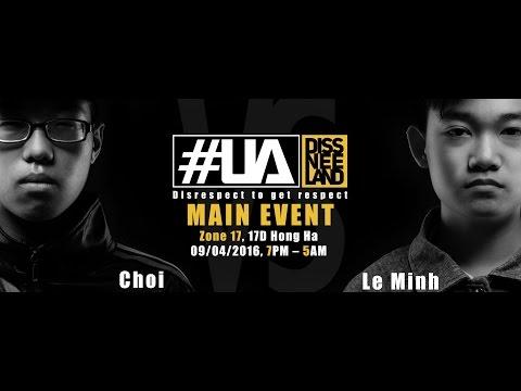 Choi vs Le Minh (Title Match) DISSNEELAND [ỦA SHOW]