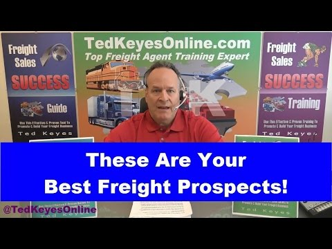 [TKO] ♦ These Are Your BEST Freight Prospects! ♦ TedKeyesOnline.com