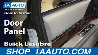 How To Install Remove Front Door Panel 1992-99 Buick Lesabre
