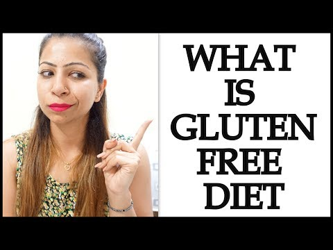 What is Gluten Free Diet or Recipes for Weight Loss | What Gluten Free Really Means