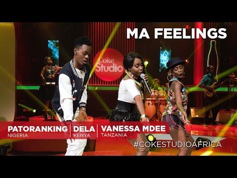 Dela, Patoranking & Vanessa Mdee: Ma...