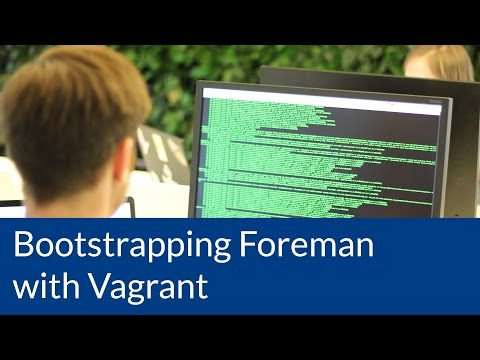 Bootstrapping Foreman with Vagrant - inovex Brownbags