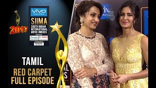 SIIMA 2017 - Tamil Curtain Raiser & Red Carpet | Full Episode