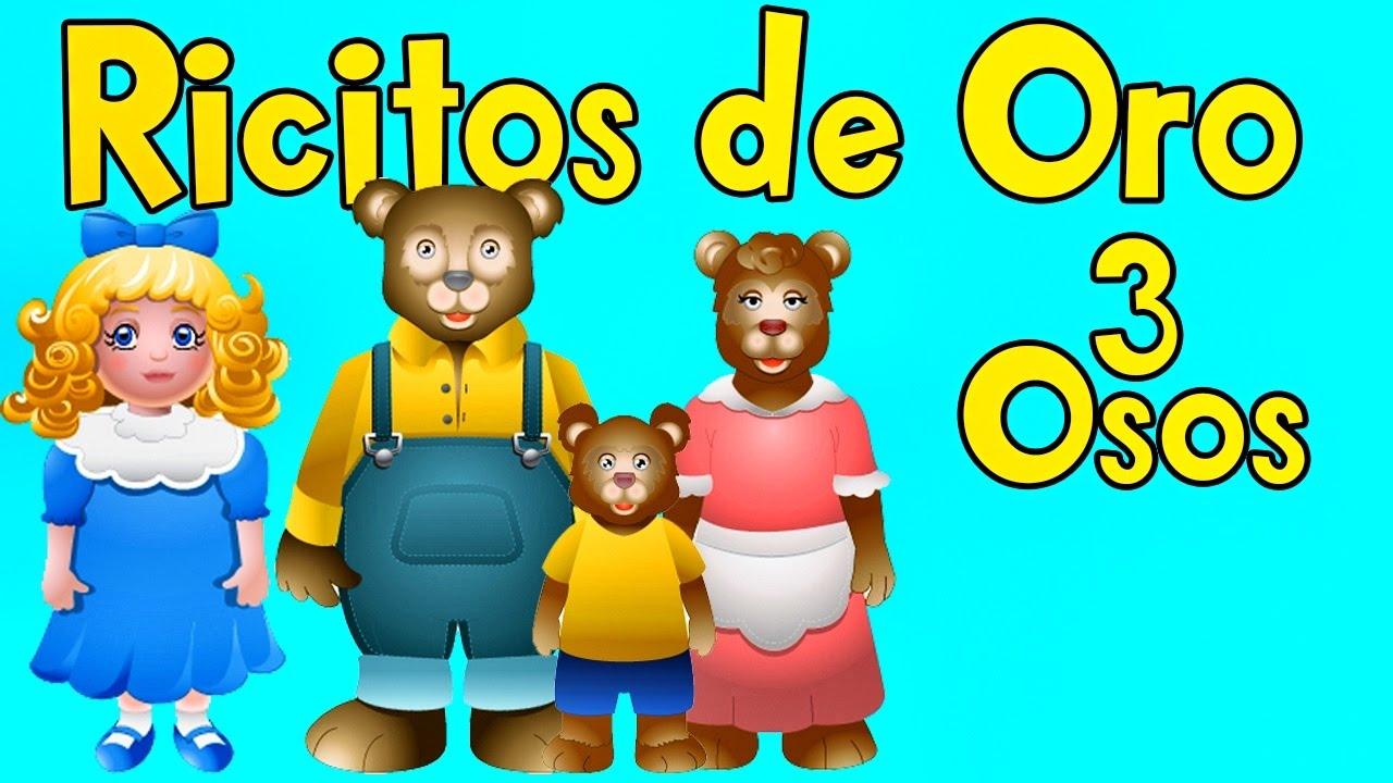 Ricitos De Oro Y Los 3 Ositos Cuentos Infantiles (Español