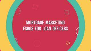 Mortgage Marketing FSBOs for loan officers   For Sale by Owner System
