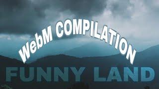 Fuñny Land WebM Compilation v1