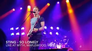 Sting - One Fine Day and So Lonely - Live at Myth, Maplewood, MN 3-2-17 (57th and 9th tour)