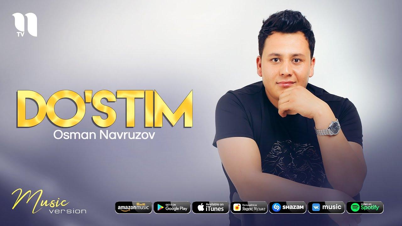 Osman Navruzov - Do'stim (audio 2021)